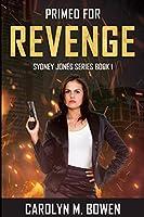 Primed For Revenge: Large Print Edition