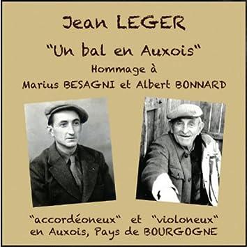 Un bal en Auxois (Hommage à Marius Besagni et Albert Bonnard)