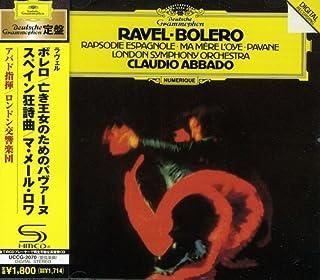 ラヴェル:ボレロ、スペイン狂詩曲、パヴァーヌ