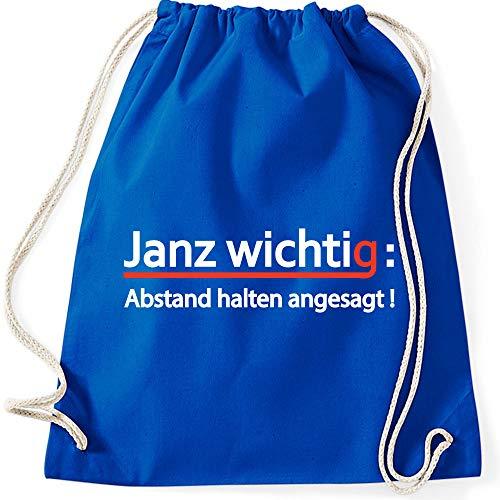 Turnbeutel Janz wichtig : Abstand halten angesagt ! Sprüche Fun Spaß Gymnastikbeutel Bag, Farbe:blau, Größe:37 x 46 cm