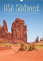 USA Suedwest Facettenreiche Landschaften (Wandkalender 2022 DIN A3 hoch): Eindrucksvolle Naturschauplaetze entdecken (Planer, 14 Seiten )