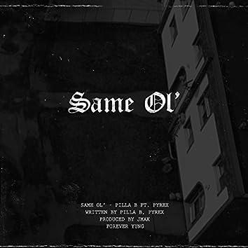 Same Ol' (feat. Pvrx)
