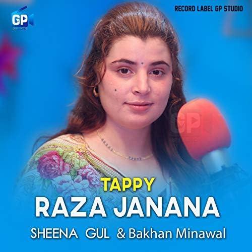 Bakhan Minawal, Sheena Gul
