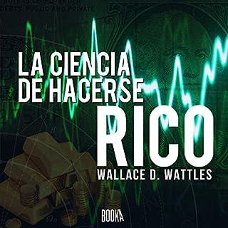 La ciencia de hacerse rico [The Science of Getting Rich] audiobook cover art