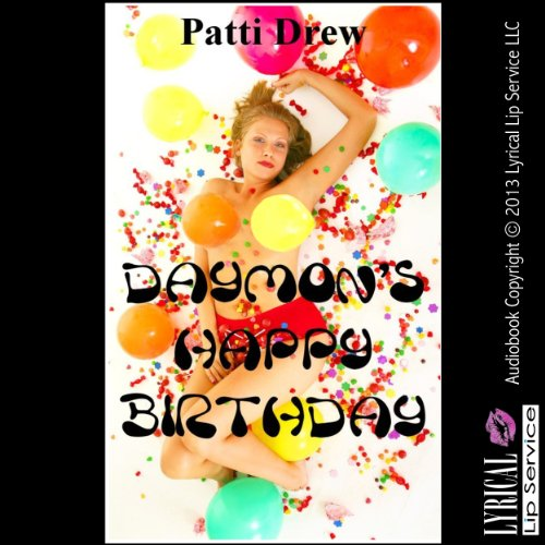 Daymon's Happy Birthday                   By:                                                                                                                                 Patti Drew                               Narrated by:                                                                                                                                 Jennifer Saucedo                      Length: 14 mins     Not rated yet     Overall 0.0