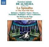 La Spinalba, ovvero Il vecchio matto: Act II Scene 1: Aria: Tu'l consola, tu l'invola (Dianora)
