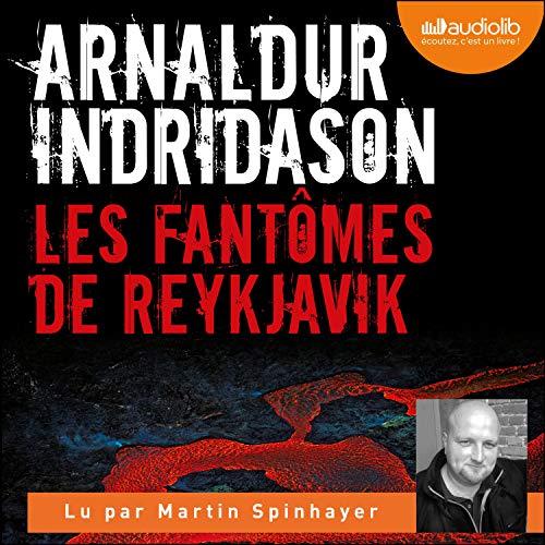 Les Fantômes de Reykjavik Audiobook By Arnaldur Indridason cover art