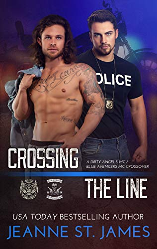 Crossing the Line: A Dirty Angels MC/Blue Avengers MC Crossover (English Edition)