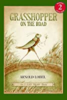 Grasshopper on the Road (An I Can Read Book)