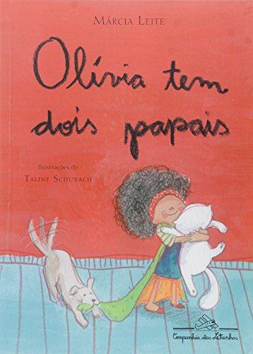 Olívia tem dois papais