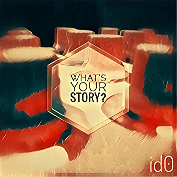 What's Your Story? (Single)