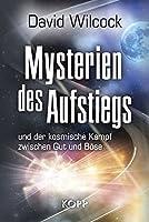 Mysterien des Aufstiegs: und der kosmische Kampf zwischen Gut und Bse