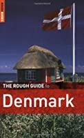 The Rough Guide to Denmark 1 (Rough Guide Travel Guides)