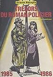 Trésors du roman-policier: Catalogue encyclopédique (1985-1986 ) (French Edition)