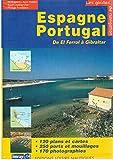 Espagne et Portugal - De El Ferrol à Gibraltar
