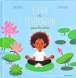 Yoga et respiration pour les petits - Livre CD - A partir de 2 ans