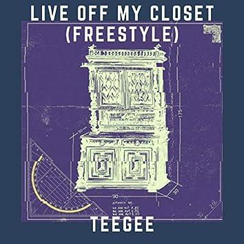 Live Off My Closet (Freestyle)