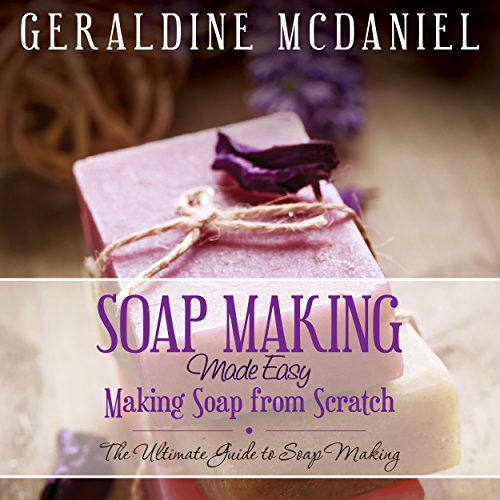 Soap Making Made Easy cover art