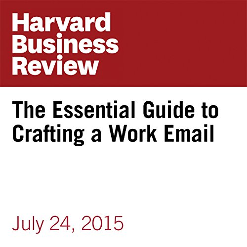 The Essential Guide to Crafting a Work Email copertina