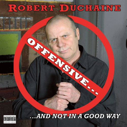 Offensive…And Not in a Good Way audiobook cover art