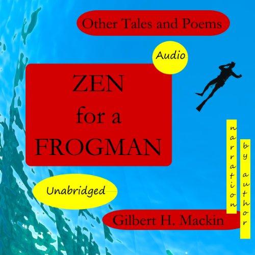 Zen for a Frogman audiobook cover art