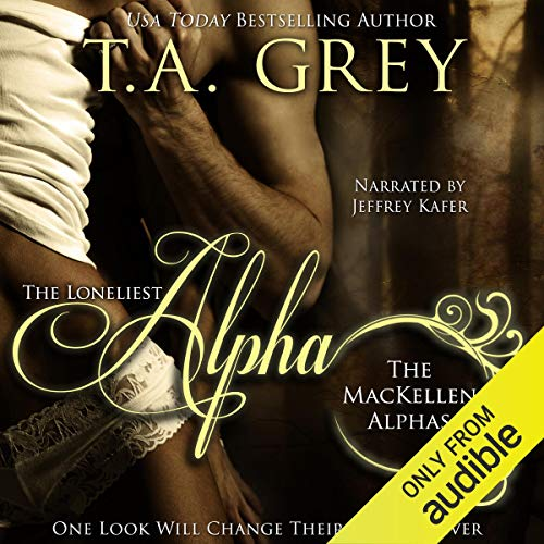The Loneliest Alpha audiobook cover art