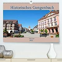 Historisches Gengenbach (Premium, hochwertiger DIN A2 Wandkalender 2022, Kunstdruck in Hochglanz): Das schoenste Fachwerkstaedtchen im Schwarzwald ist mit seinen Fachwerkhaeusern und der wunderschoenen Umgebung immer eine Reise wert. (Monatskalender, 14 Seiten )