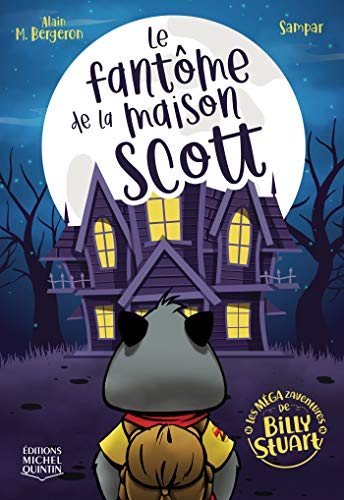 Le fantôme de la maison Scott (French Edition)