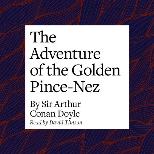 The Adventure of the Golden Pince-Nez cover art