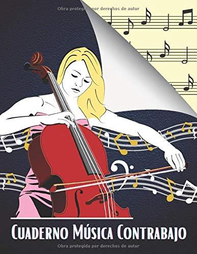 Cuaderno Música Contrabajo: Libro de partituras para todos los amantes de la música: papel escrito a mano para componer o escribir canciones. - 120 paginas - Gran formato - Magníficos regalos