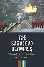 The sarajevo دورة الألعاب الأولمبية: تاريخ ً ا of the 1984الشتاء Games