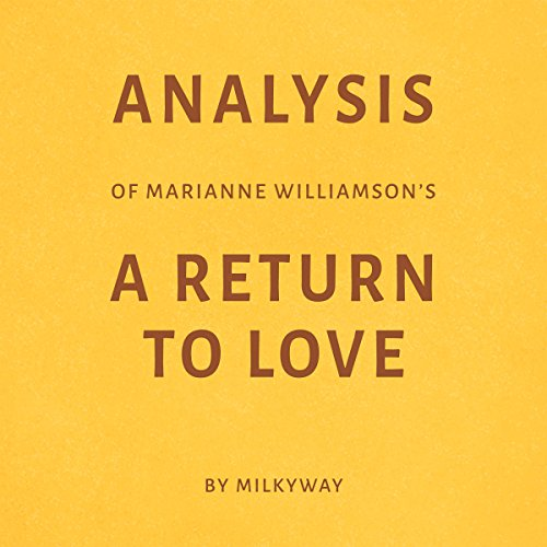 Analysis of Marianne Williamson's A Return to Love audiobook cover art