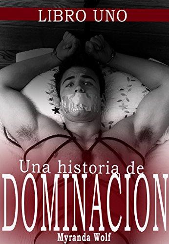 Mi hermoso modelo:Una historia de dominación: (Erotica gay en español) (Una historia de dominacion nº 1)