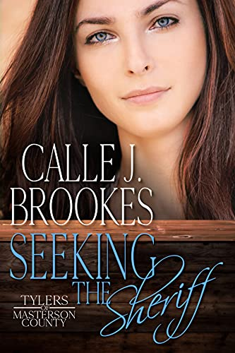 Seeking the Sheriff (Masterson County Book 1) by [Calle J. Brookes]