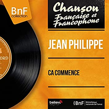 Ça commence (feat. Jean Bouchety et son orchestre) [Mono Version]