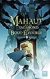 Mahaut - Tome 2 Mahaut et le vagabond de Bouc-étourdi (2)