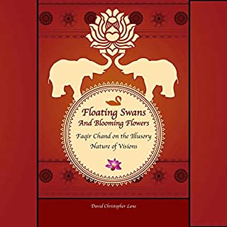 Floating Swans and Blooming Flowers: Faqir Chand on the Illusory Nature of Visions cover art