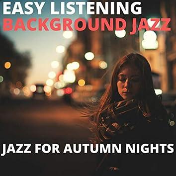 Jazz For Autumn Nights