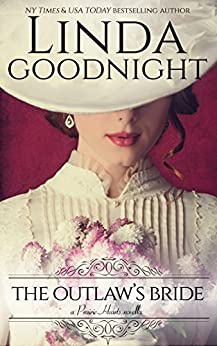 The Outlaw's Bride (Prairie Hearts Book 1) by [Linda Goodnight]