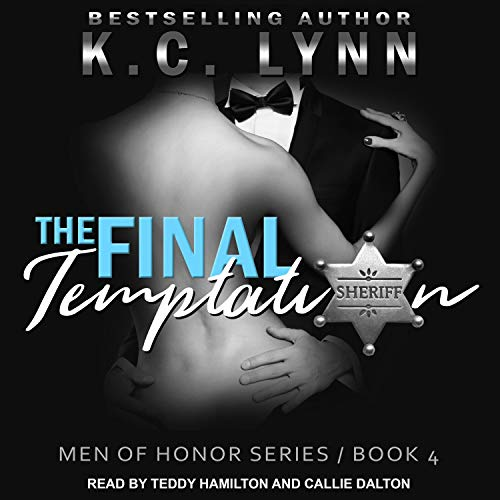 The Final Temptation     Men of Honor Series, Book 4              Auteur(s):                                                                                                                                 K.C. Lynn                               Narrateur(s):                                                                                                                                 Callie Dalton,                                                                                        Teddy Hamilton                      Durée: 3 h et 40 min     1 évaluation     Au global 4,0