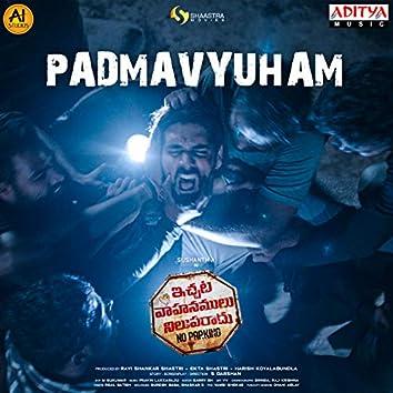 """Padmavyuham (From """"Ichata Vahanumulu Niluparadu"""")"""