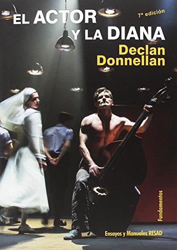 El actor y la diana (nueva edición): 146 (Arte/ Teoría Teatral)