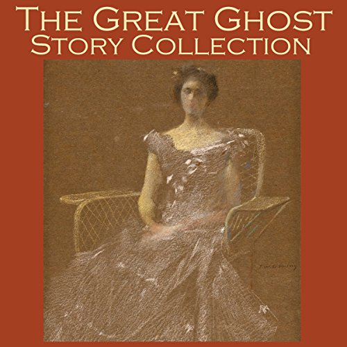 The Great Ghost Story Collection audiobook cover art