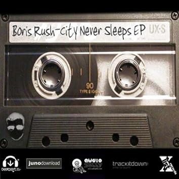 Boris Rush Presents: City Never Sleeps