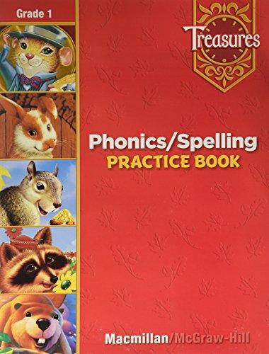 Treasures a Reading/Language Art Program : Grade 1 Phonics/Spelling: