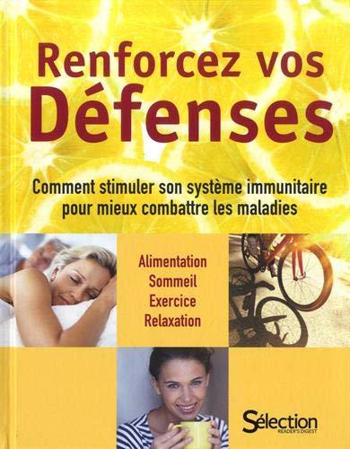 Renforcez vos défenses : Comment stimuler son système immunitaire pour mieux combattre les maladies