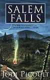 Salem Falls d Edition by Picoult, Jodi published by Washington Square Press (2002)