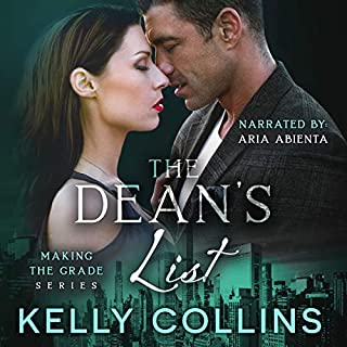 The Dean's List                   By:                                                                                                                                 Kelly Collins                               Narrated by:                                                                                                                                 Aria Abienta                      Length: 8 hrs and 1 min     55 ratings     Overall 4.5