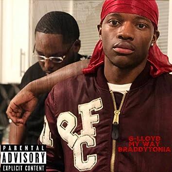 My Way (feat. Braddytonia)
