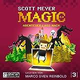Abenteuer lass nach: Magic 2.0, 3